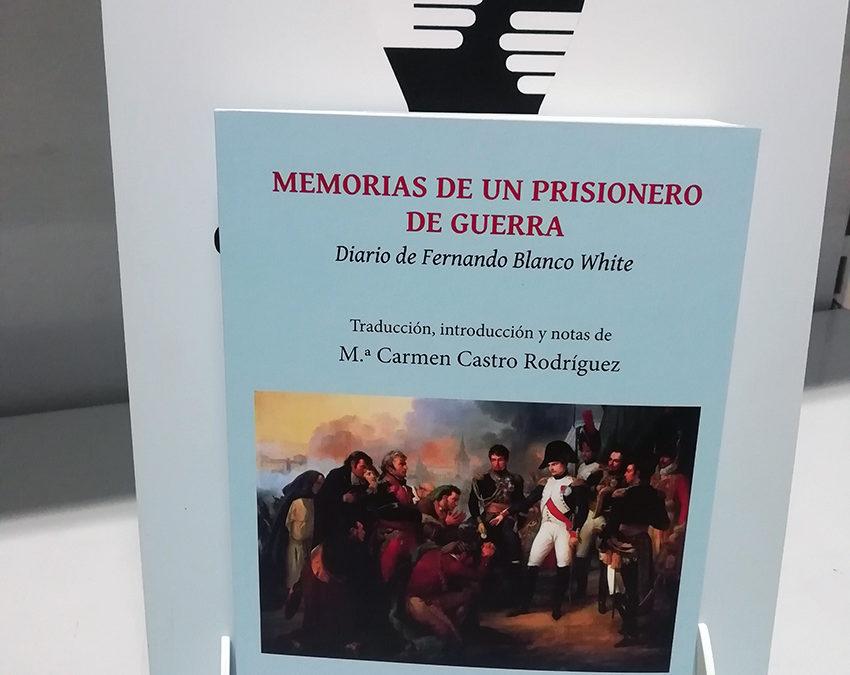 Reseña de Memorias de un prisionero de guerra (Diario de Fernando Blanco White) en Anika Entre Libros