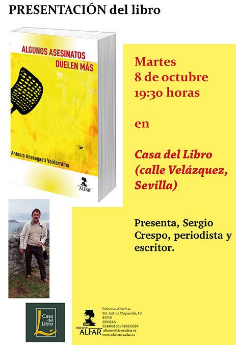 Presentación en Casa del Libro en Sevilla (calle Velázquez) de Algunos asesinatos duelen más de Antonio Anasagasti