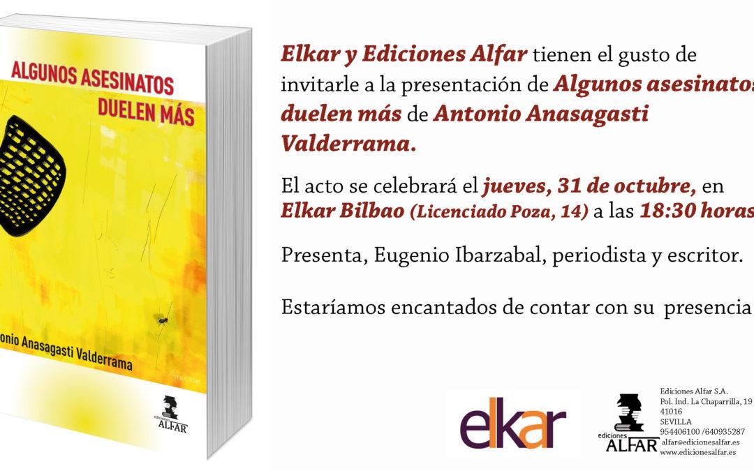 Presentación en Bilbao de Algunos asesinatos duelen más de Antonio Anasagasti Valderrama