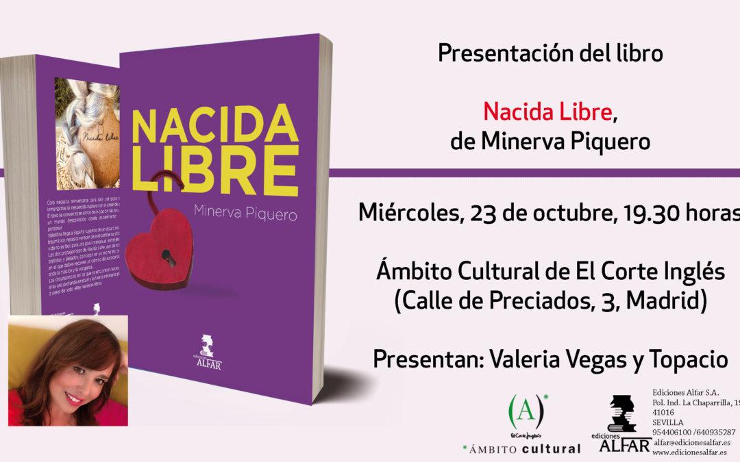 Presentación Nacida Libre de Minerva Piquero en Ámbito Cultural Callao, Madrid