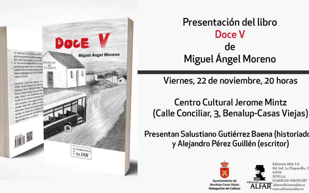 Presentación de Doce de Miguel Ángel Moreno en Benalup-Casas Viejas