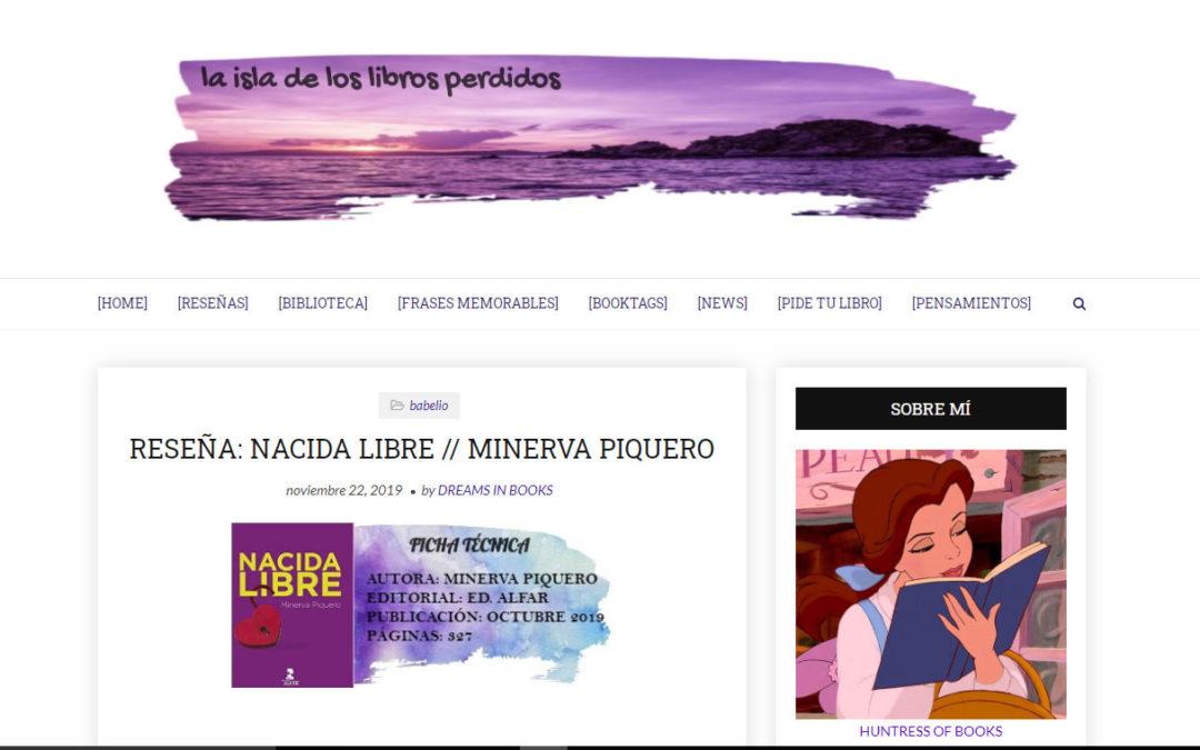 Reseña de Nacida Libre de Minerva Piquero en el blog laisladeloslibrosperdidos.blogspot.com