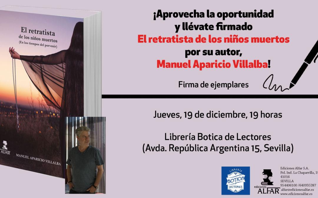 Firma de ejemplares de El retratista de los niños muertos en Librería Botica, Sevilla