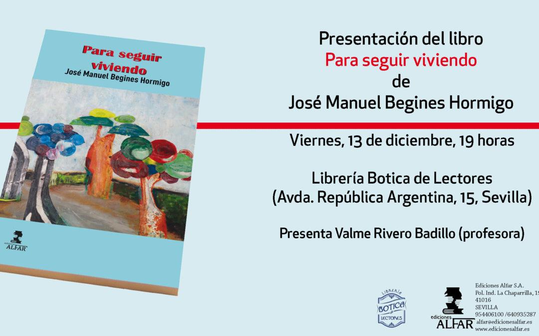 Presentación Para seguir viviendo de José Manuel Begines