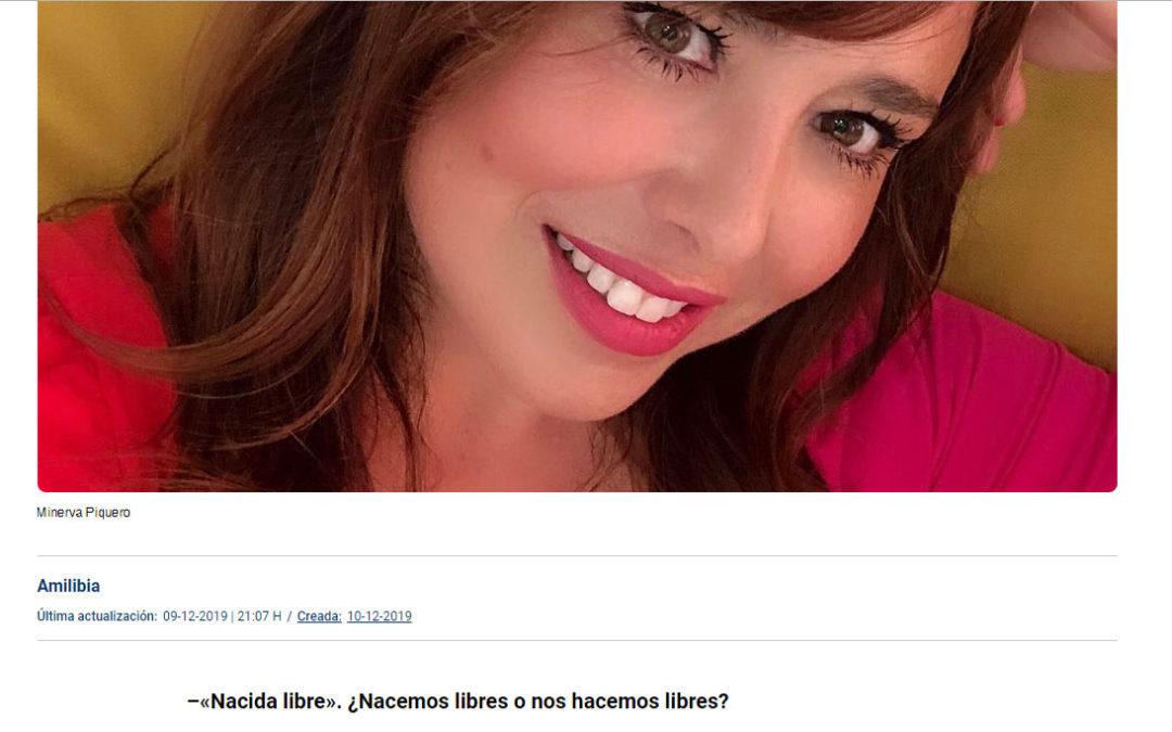 Nacida Libre de Minerva Piquero entrevistada en La Razón