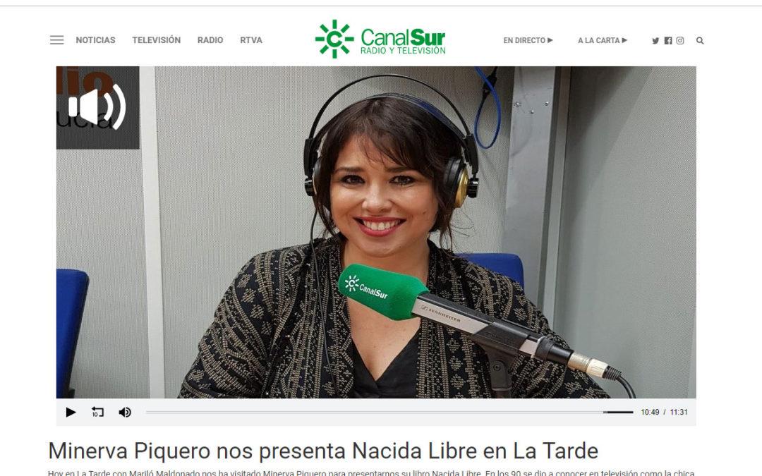 Nacida Libre de Minerva Piquero en La Tarde Mariló Maldonado de Canal Sur Radio