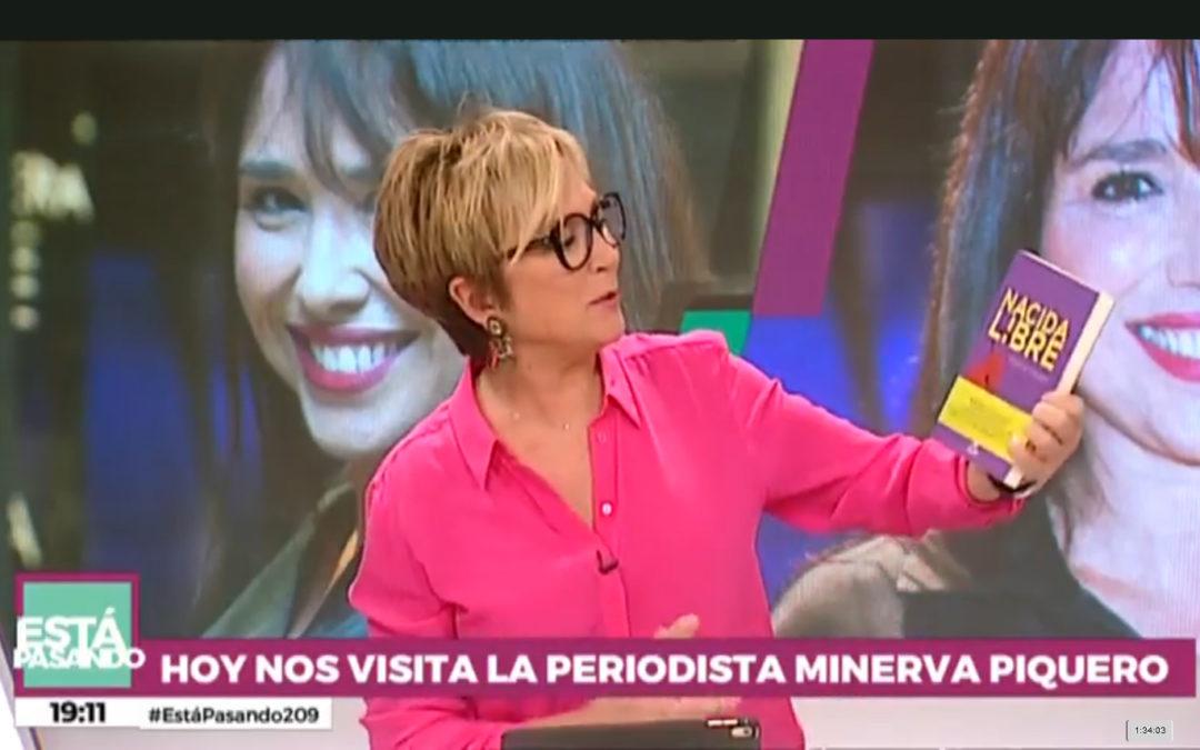 Nacida Libre de Minerva Piquero en Está Pasanado de TeleMadrid,