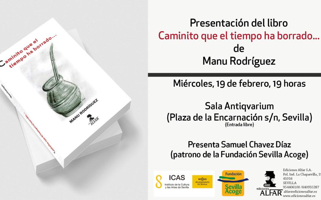 Presentación Caminito que el tiempo ha borrado… de Manu Rodríguez