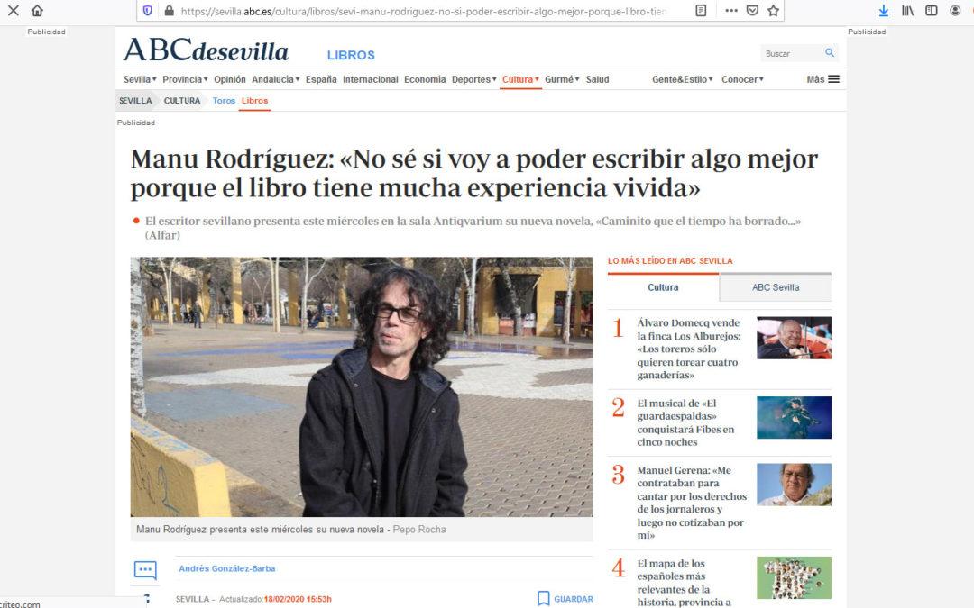 Caminito que el tiempo ha borrado de Manu Rodríguez en ABC de Sevilla gracias a la magnífica entrevista de Andrés González-Barba Capote