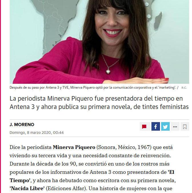 Minerva Piquero y Nacida Libre en varios medios del grupo Colpisa (El Norte de Castilla, Hoy y Diario Sur).