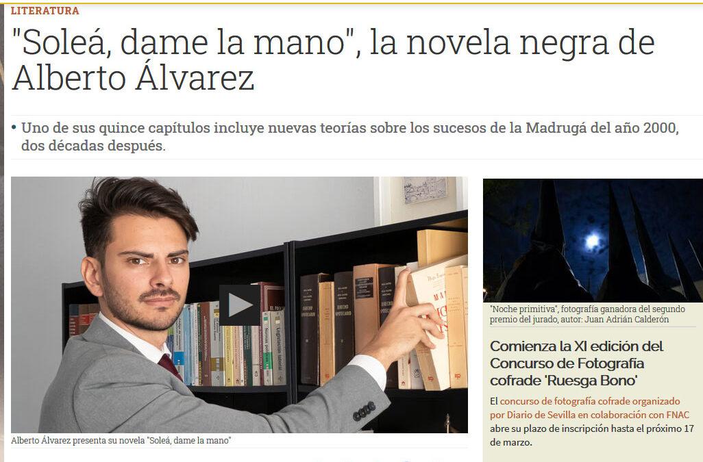 Soleá, dame la mano de Alberto Álvarez en Diario de Sevilla